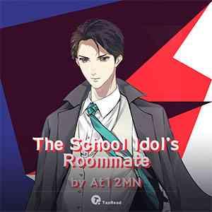 The School Idol's Roommate